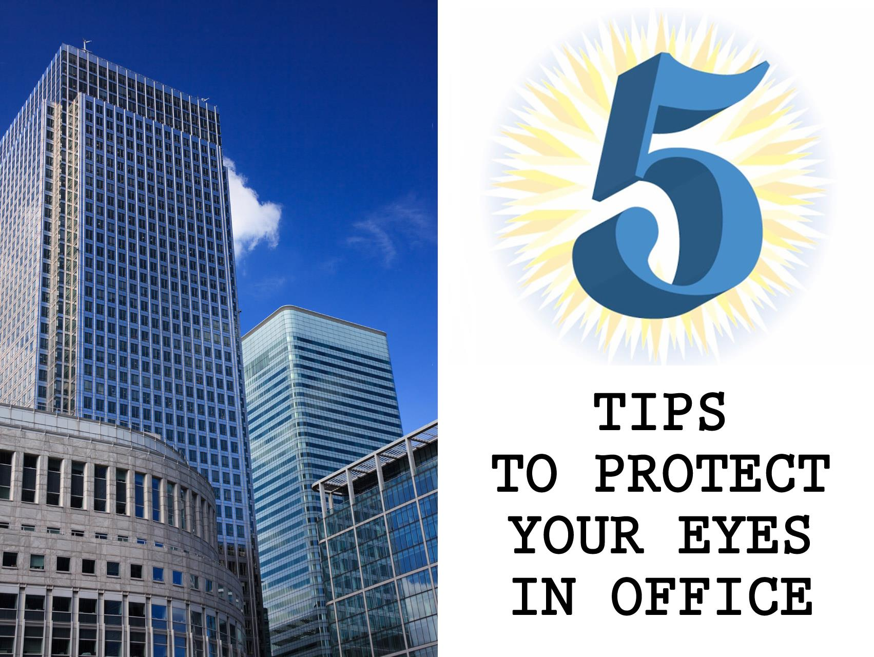 5 Tips to Protect Your Eyes in Office